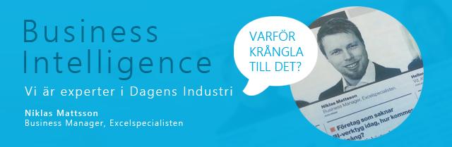 Excelspecialisten i expertpanel i dagens industri, våra bästa tips & råd om Business Intelligence