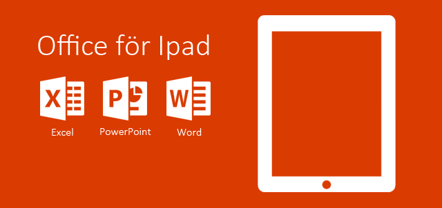 Microsoft office för ipad lansering